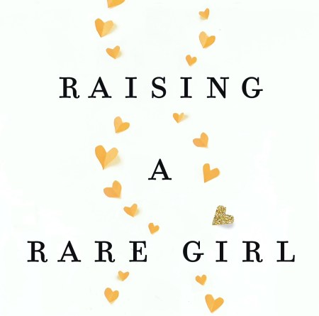 Raising a rare girl book cover