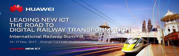 5th International Railway Summit Kuala Lumpur The Road to Digital Railway Transformation Huawei Public transport transit urban mobility