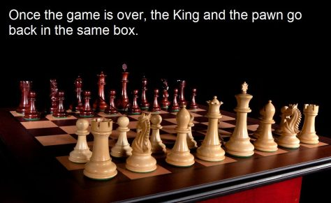 Once the game is over, the King and the pawn go back in the same box.