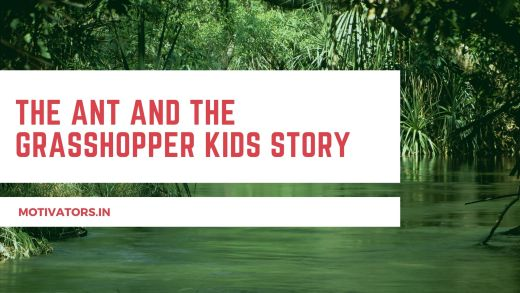 The Ant And The Grasshopper Kids Story