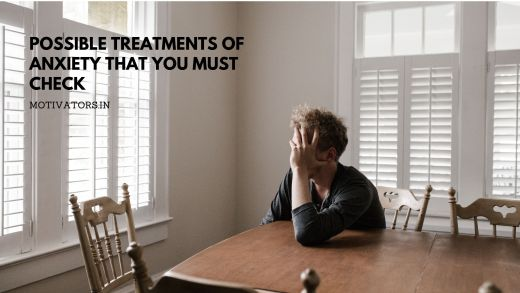 Treatments of Anxiety