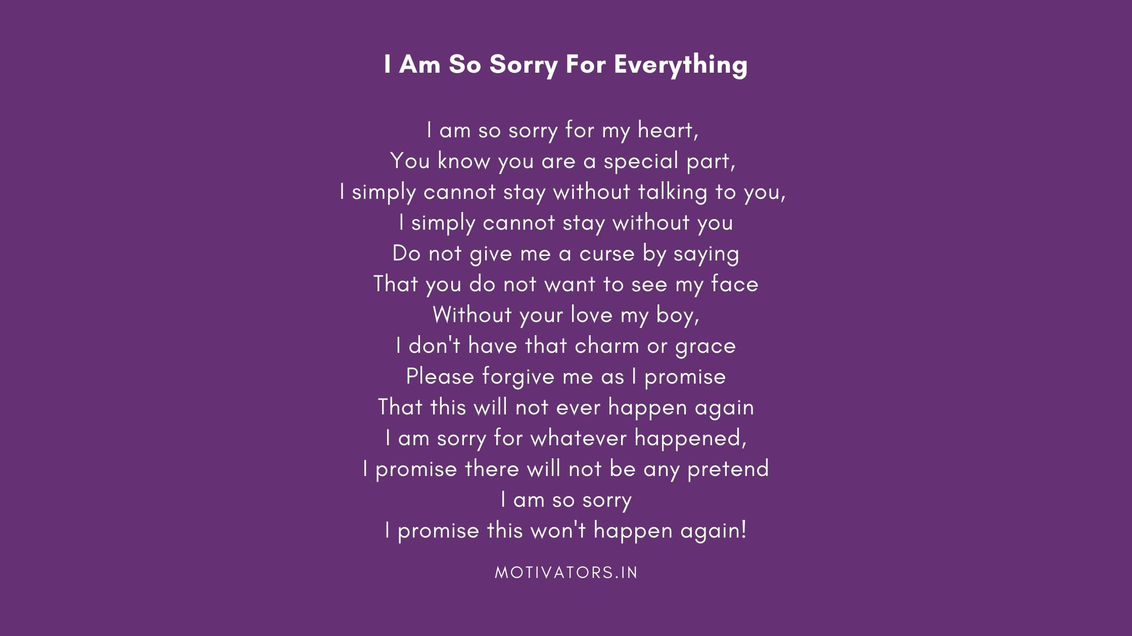 I Am So Sorry For Everything
