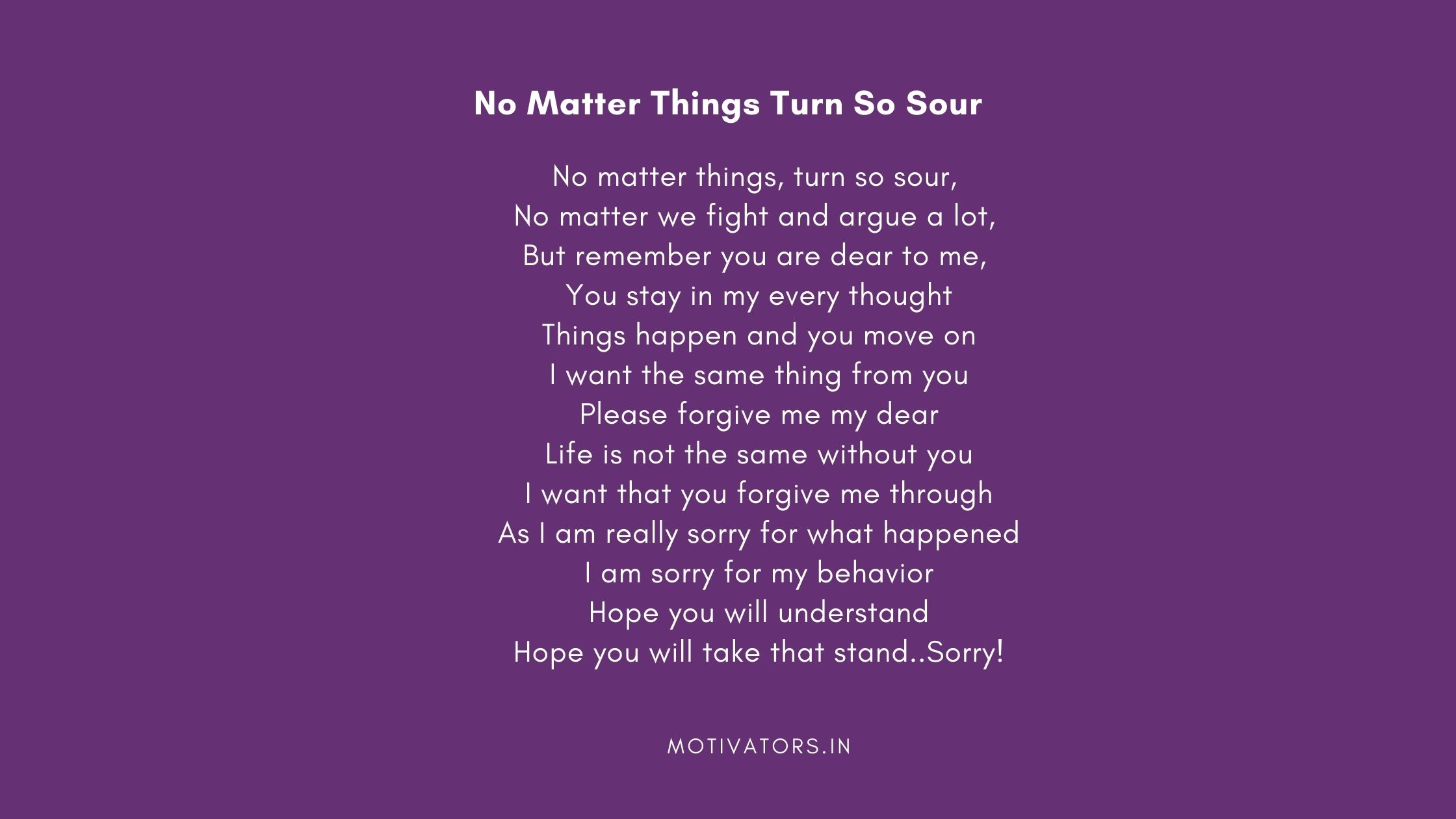 No Matter Things Turn So Sour