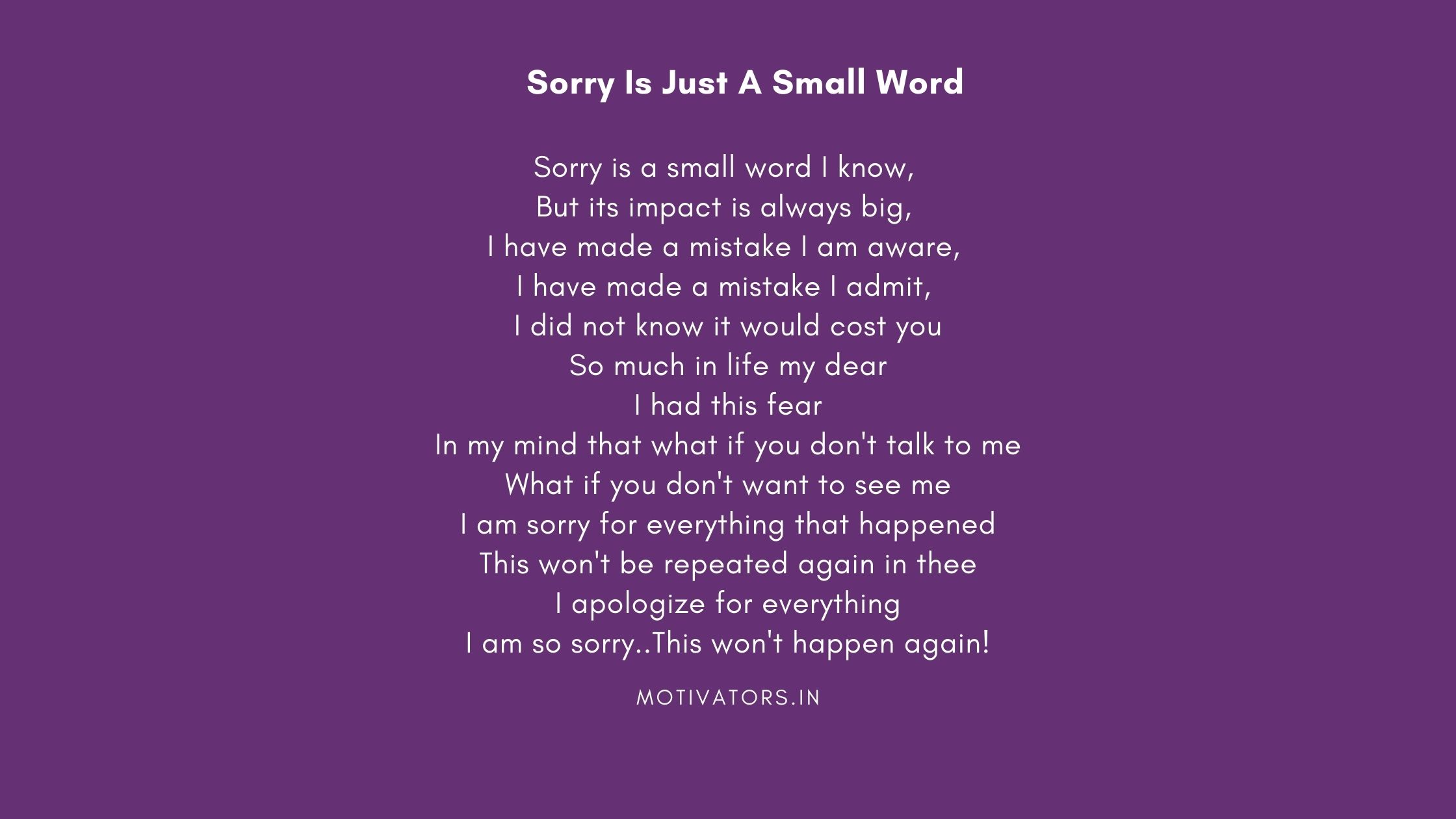 Sorry Is Just A Small Word