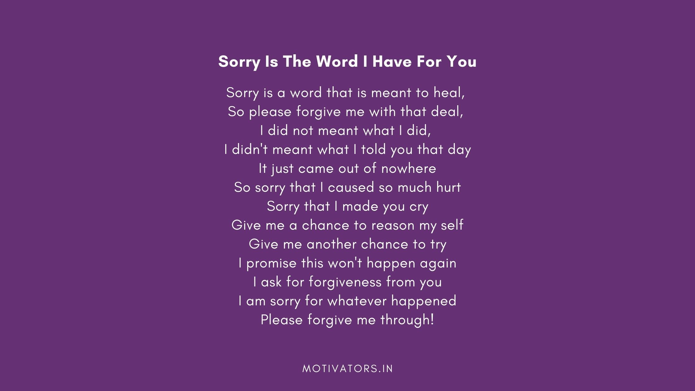 Sorry Is The Word I Have For You