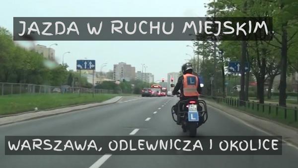 Kategoria A jazda w ruchu miejskim Warszawa Odlewnicza