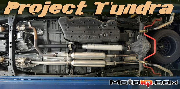 project toyota tundra part 5 testing trd s warranty friendly exhaust system motoiq