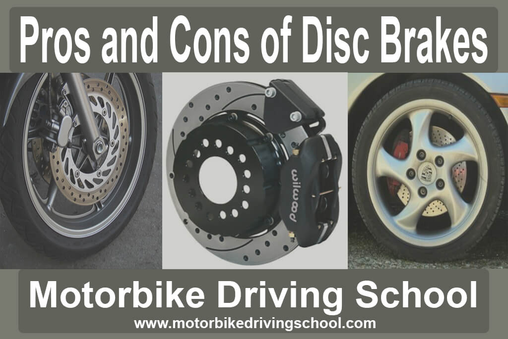 pros and cons of disc brakes