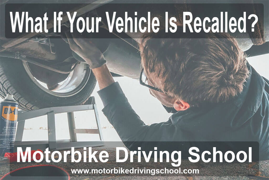 what if your vehicle is recalled