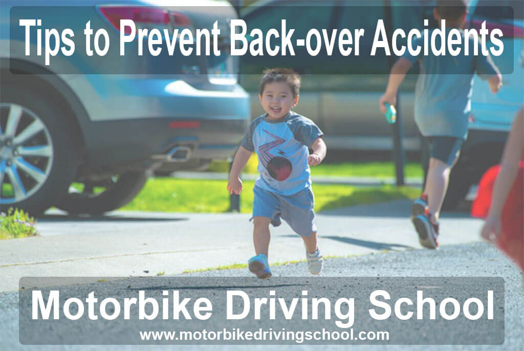 tips to prevent back-over accidents