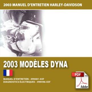 2003 Manuel d'entretien des modèles Dyna