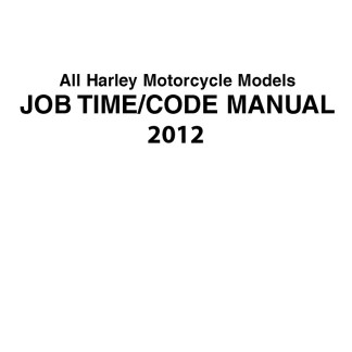 2012 Harley Job Time/Flat rate/Code Manuals