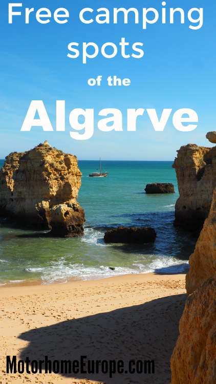 Where to find the best free or wild camping spots in the Algarve Portugal. Motorhomes and caravans. Algarve free camping spots. Wild camping spots in the Algarve for motorhomes. #TravelBlog #Algarve #Portugal #CampingTips #FreeCamping #WildCamping