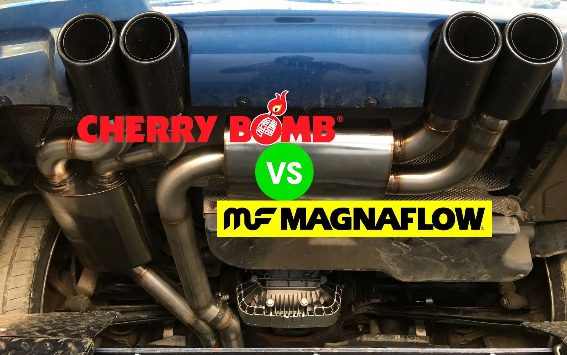 cherry bomb vs magnaflow exhaust