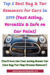 Top 5 Best Tar Remover for Cars in 2019 (Ultimate Review and Buyers Guide)