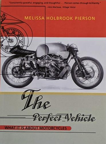 Buchempfehlungen für Motorradfahrer: melissa pierson the perfect vehicle