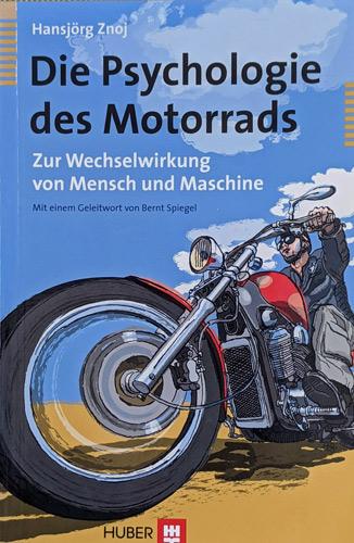 Buchempfehlungen für Motorradfahrer: hansjoerg znoj die psychologie des motorrads