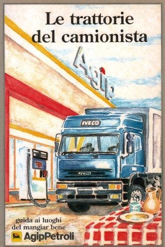 restaurantfuehrer le trattorie del camionista
