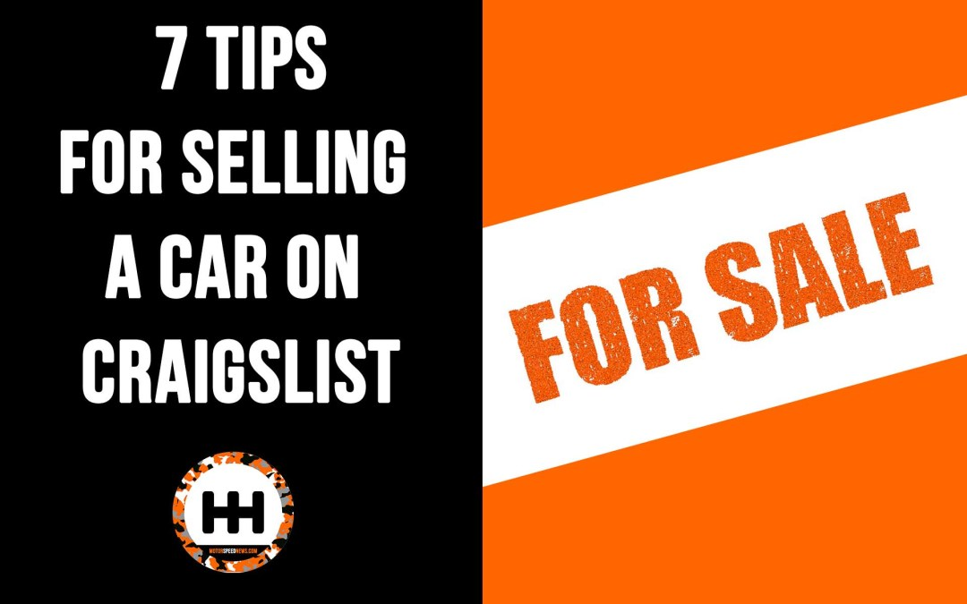 7 Tips For Selling A Car On Craigslist
