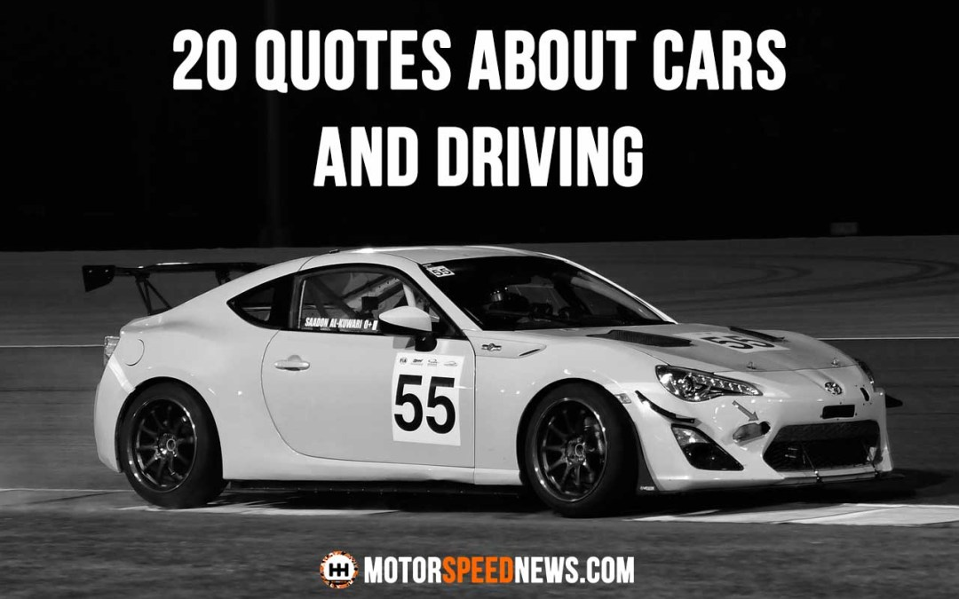 20 Quotes About Cars And Driving Motor Speed News