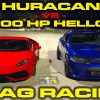 1,000 HP Dodge Charger Hellcat vs Lamborghini Huracan LP610-4 1/4 Mile Drag Racing