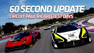 60 SECOND UPDATE – Circuit Paul Ricard Test days