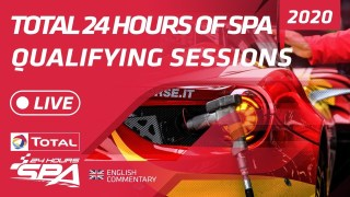QUALIFYING & NIGHT PRACTICE  – TOTAL 24 HOURS SPA 2020 – ENGLISH