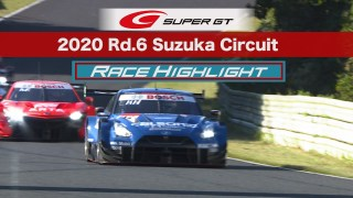 2020 AUTOBACS SUPER GT Round6 FUJIMAKI GROUP SUZUKA GT 300km RACE    RACE Highlight