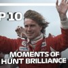 Top 10 Moments Of James Hunt Brilliance