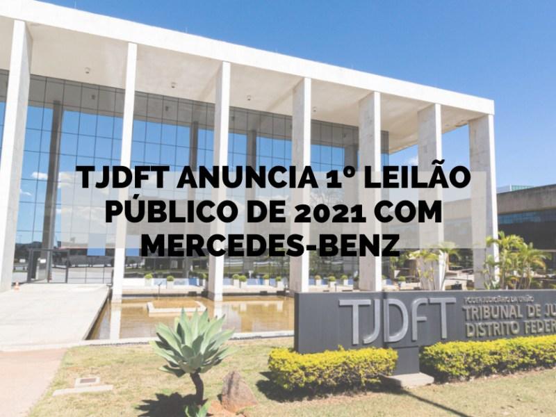 TJDFT anuncia 1º leilão público de 2021 com Mercedes-Benz