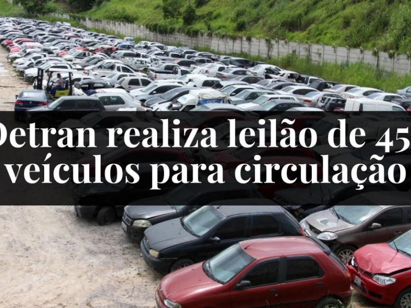 Detran realiza leilão de 456 veículos para circulação