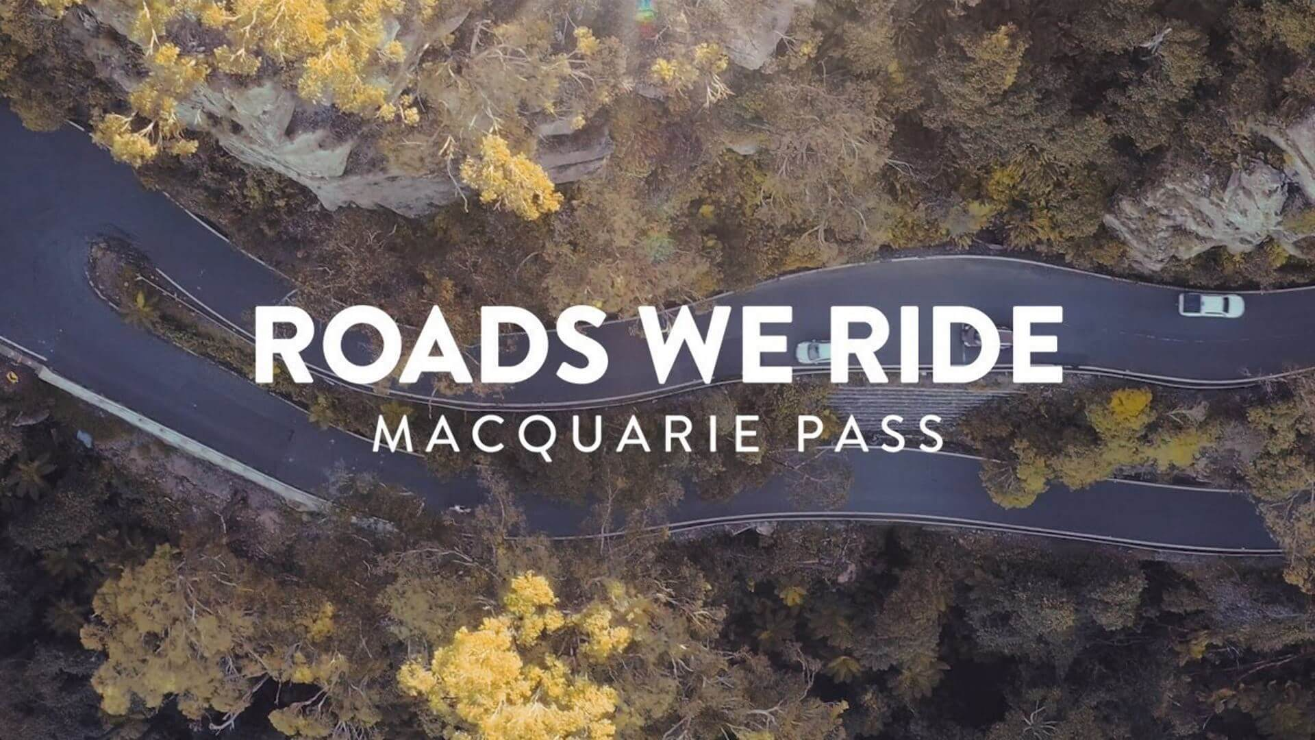 Roads We Ride Macquarie Pass