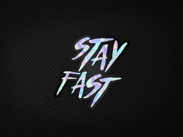 Stay Fast Holo Aufkleber von MotoWear Germany