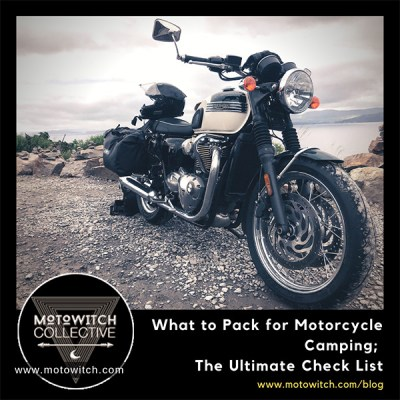 What to Pack for Motorcycle Camping: The Ultimate Checklist
