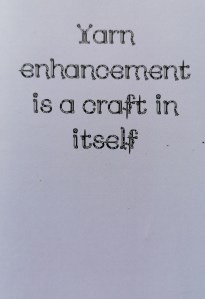Yarn enhancement is a craft in itself card