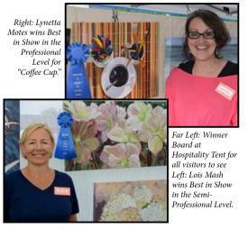 """Lynetta Motes wins Best in Show in the Professional Level for """"Coffee Cup"""" and Lois Mash wins Best in Show in the Semi-Professional Level"""