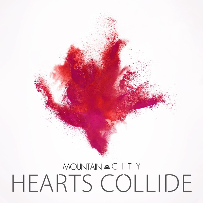 Hearts Collide – MountainCity's Valentine's Day Release