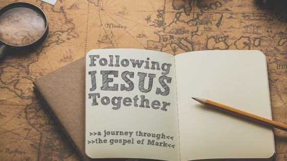 Mark: Following Jesus Together