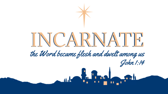 Incarnate | A Sermon Series through John 1:1–18