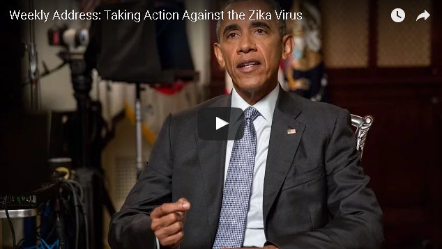 President Obama's Weekly Address : Taking Action Against the Zika Virus