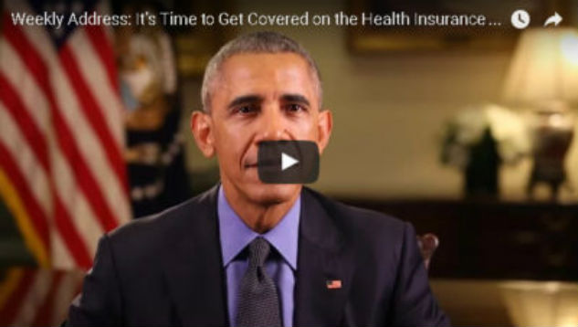President Obama's Weekly Address: It's Time to Get Covered on the Health Insurance Marketplace