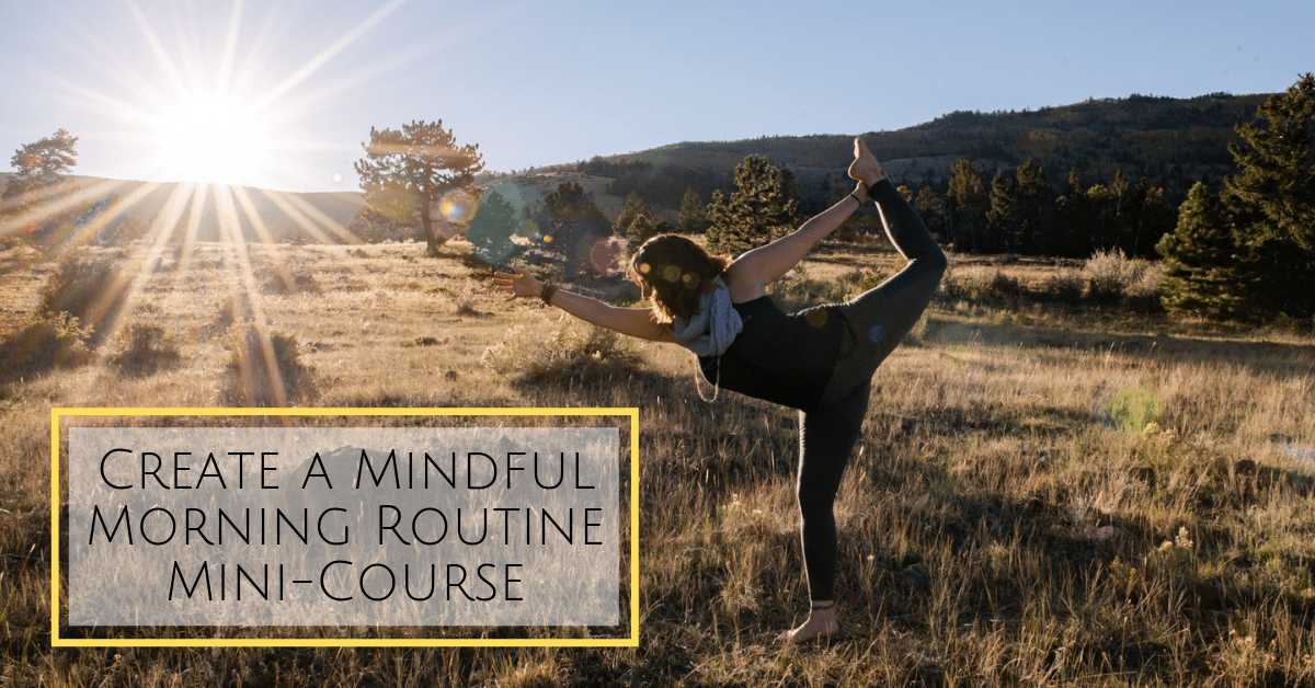 Create a Mindful Morning Routine
