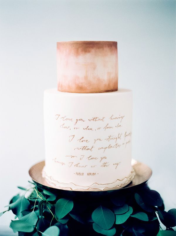 Watercolor And Calligraphy Wedding Cake Photo By Peaches Mint Pablo Neruda Quote