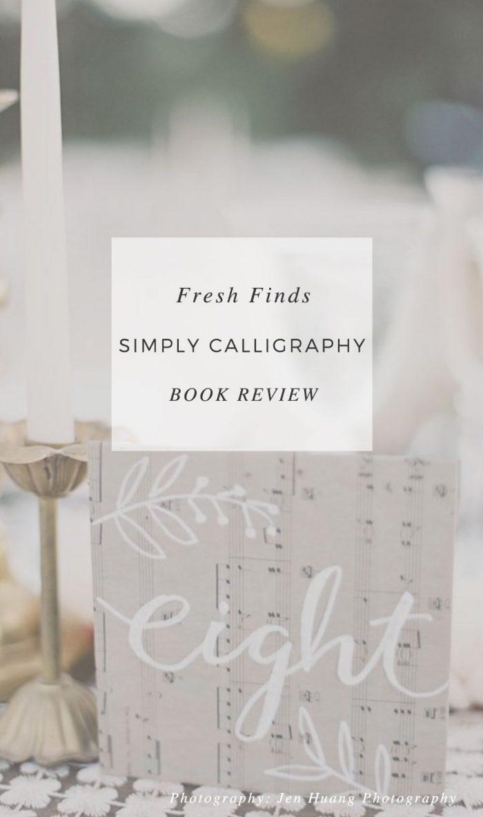 Simply Calligraphy Book Review Via MountainsideBride.com
