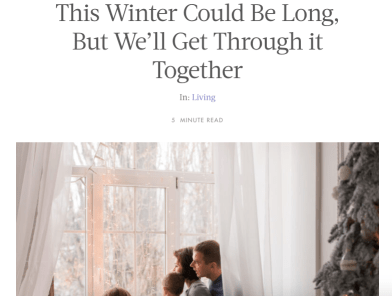 This Winter Could Be Long, But We'll Get Through It Together - Ashley Stevens Article at Her View From Home