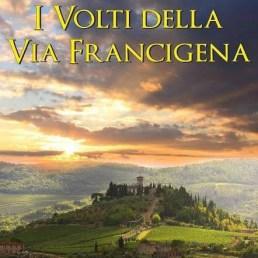 i-volti-della-via-francigena-web
