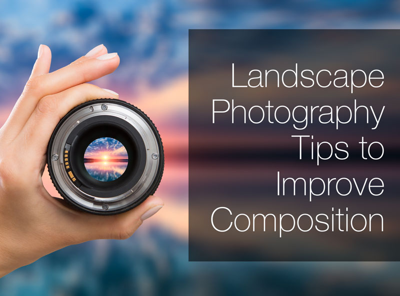 landscape_photography_tips_composition