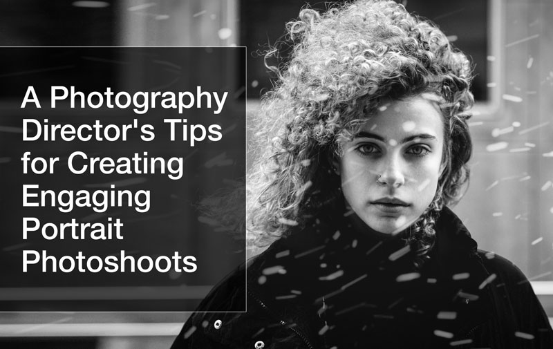 photography-director-tips-engaging-photoshoot