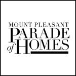 Gimme Shelter: The Mount Pleasant Parade of Homes