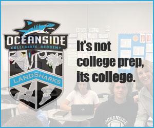 Oceanside Collegiate Academy It's Not College Prep, It's College.